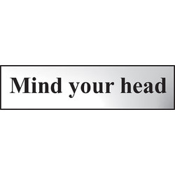 Centurion Chrome Effect Door Sign Mind your Head - 32655 - from Toolstation