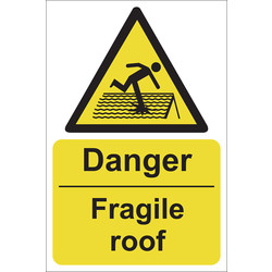 Danger Fragile Roof Sign 200 x 300mm - 40445 - from Toolstation