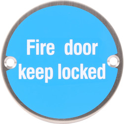 Satin Stainless Steel Door Sign Fire Door Keep Locked - 63415 - from Toolstation