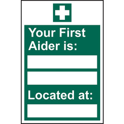 Your First Aider Is: RPVC Sign  - 73766 - from Toolstation