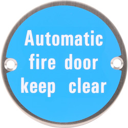 Satin Stainless Steel Door Sign Auto Fire Door Keep Clear - 84447 - from Toolstation