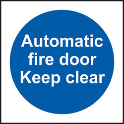 Fire Safety Sign Automatic Fire Door Keep Clear - 98239 - from Toolstation