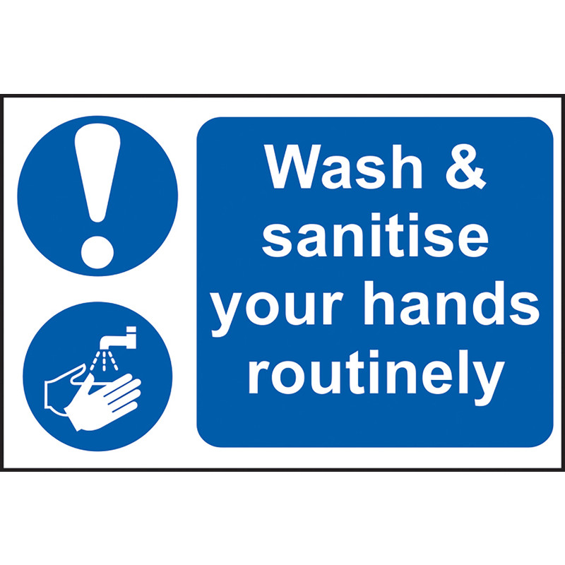 'Wash & Sanitise Your Hands Routinely' Wall Sign